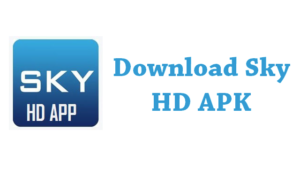 Sky HD Apk Download for Android