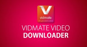 Vidmate Fast Free Download for Android